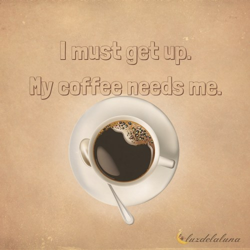coffee quotes luzdelaluna