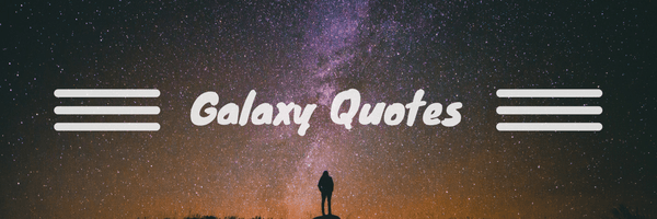 Galaxy Quotes Captivating Nature Archives  Luzdelaluna
