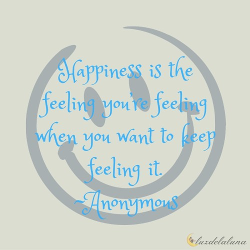 happiness quotes luzdelaluna