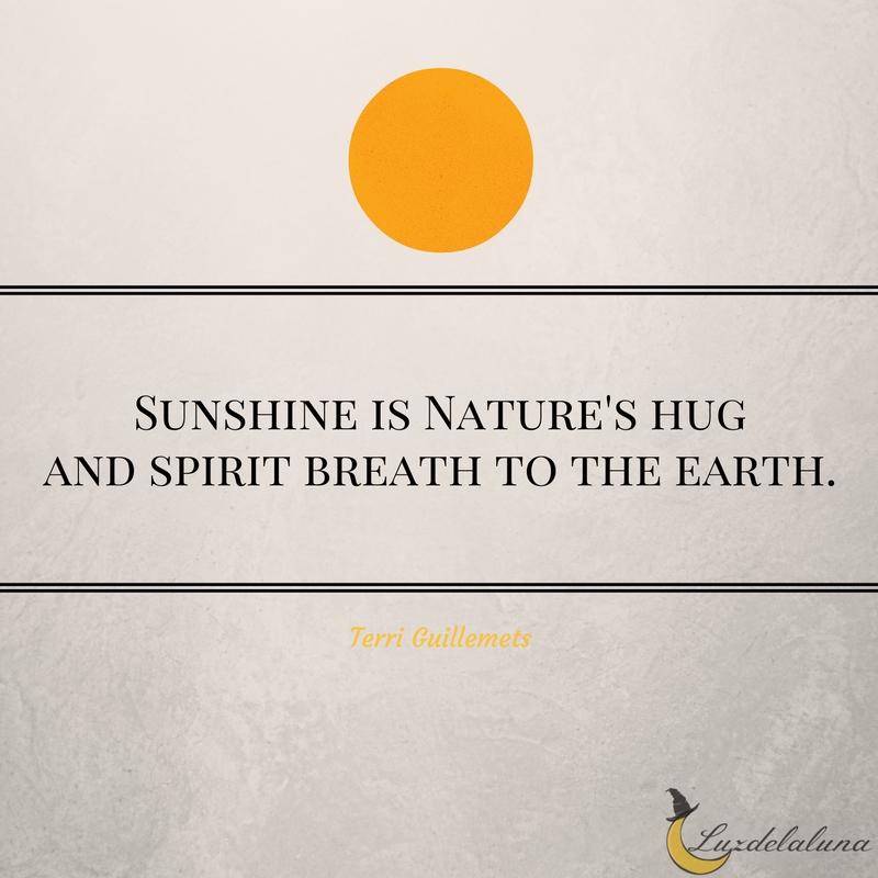 Sun Quotes 15 Beautiful and Inspiring Sun Quotes | Luzdelaluna Sun Quotes