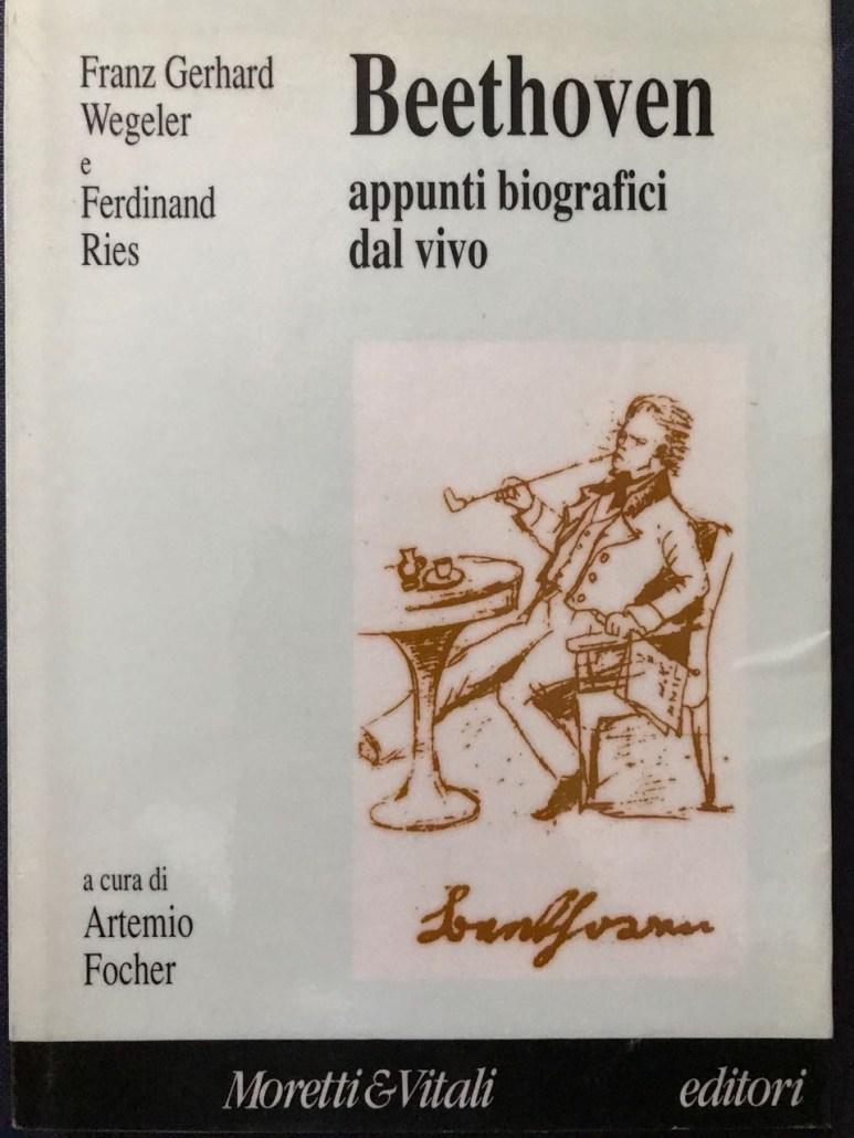 Focher Artemio (A cura di) Ries Ferdinand e Wegeler Franz Gerhard
