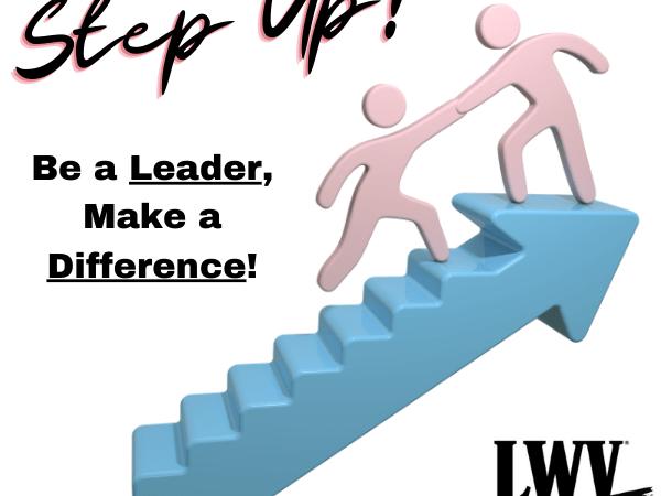 Join LWVGO & LWVNE Leadership!