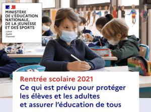 Read more about the article Rentrée scolaire 2021 : Ce qui est prévu pour protéger les élèves et les adultes et assurer l'éducation de tous !