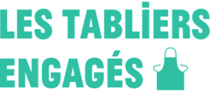 "Read more about the article ""LES TABLIERS ENGAGÉS"""