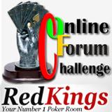 Online Forum Challenge at RedKings Poker