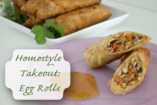 Home Style Take Out: Egg Rolls