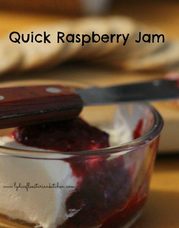 Quick Raspberry Jam ~ Lydia's Flexitarian Kitchen