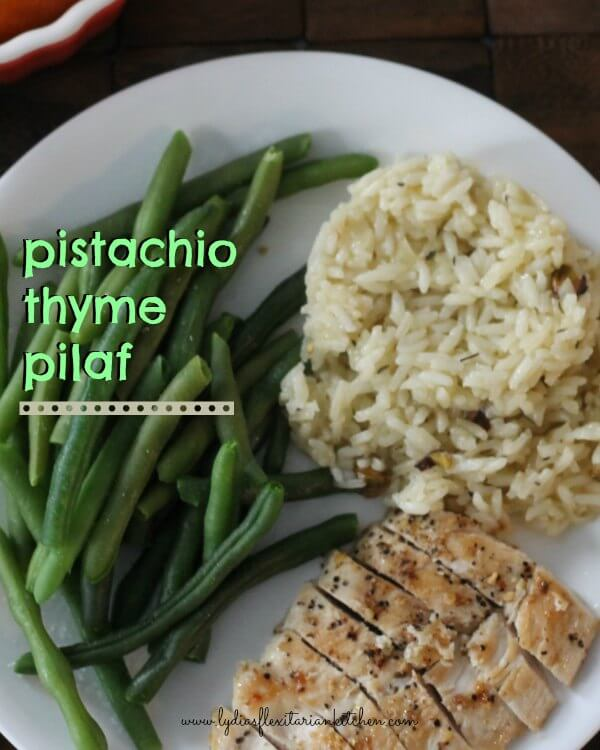Pistachio Thyme Pilaf ~ Lydia's Flexitarian Kitchen
