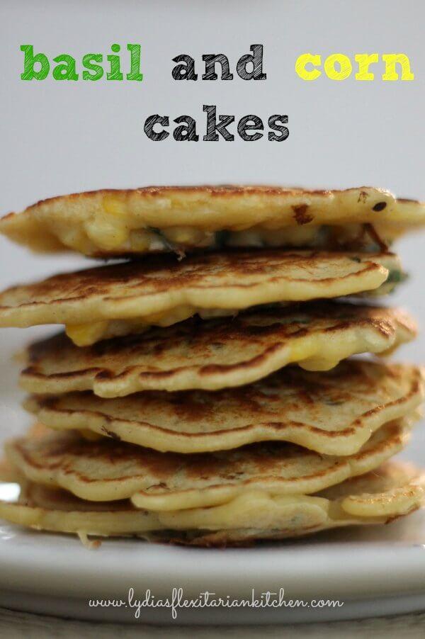 Basil Corn Cakes ~ Lydia's Flexitarian Kitchen