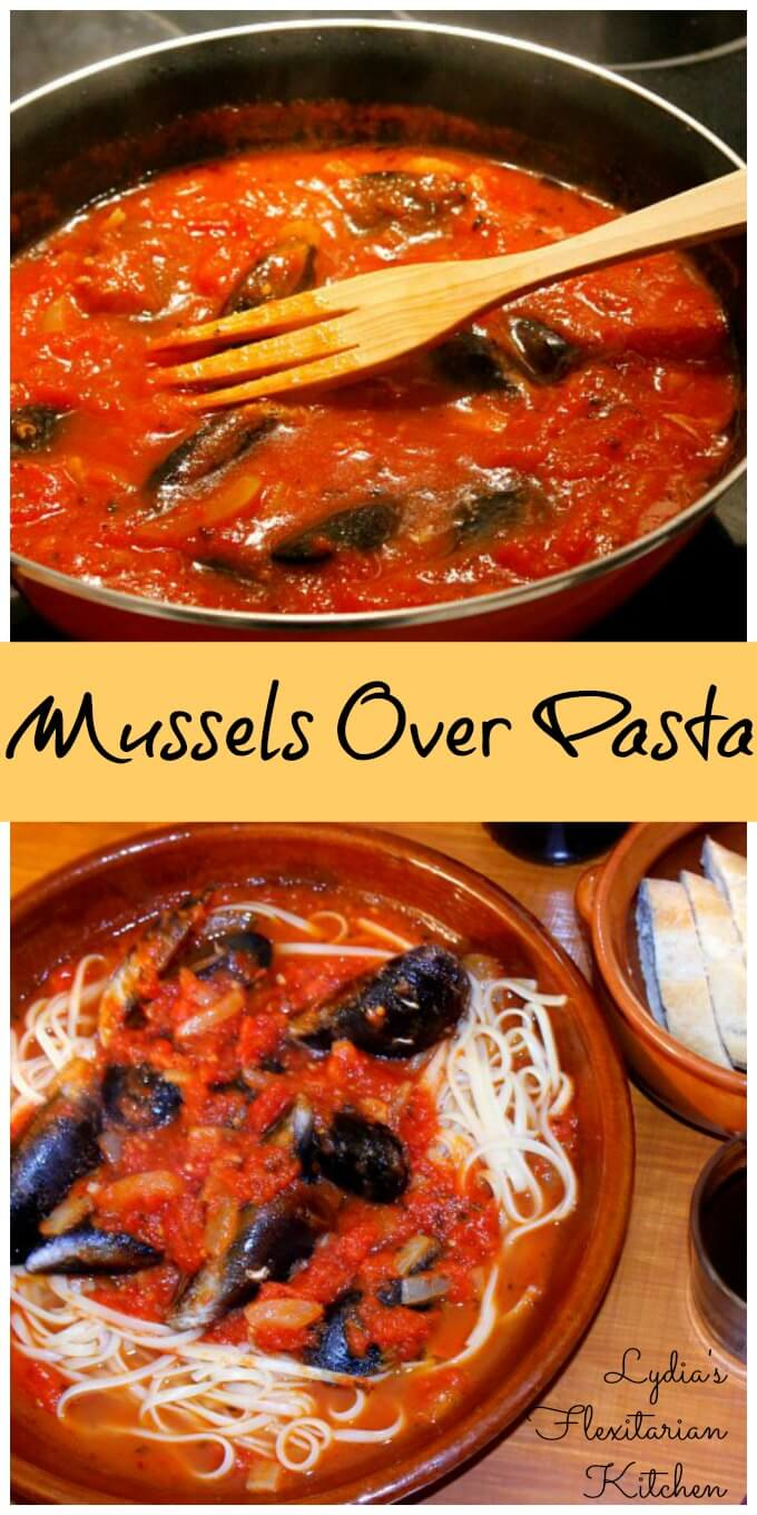 Mussels over Pasta ~ Lydia's Flexitarian Kitchen