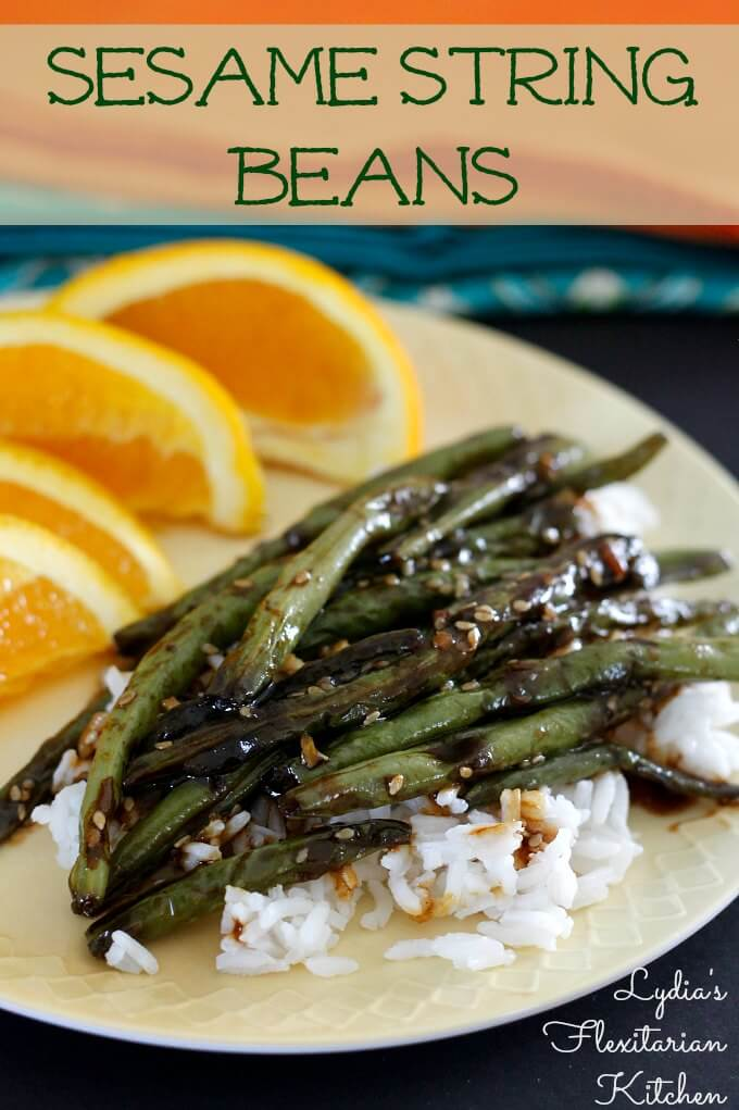 Sesame String Beans ~ Lydia's Flexitarian Kitchen