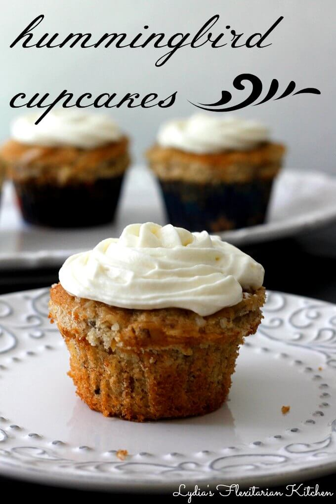 Hummingbird Cupcakes with Cream Cheese Frosting ~ Lydia's Flexitarian Kitchen