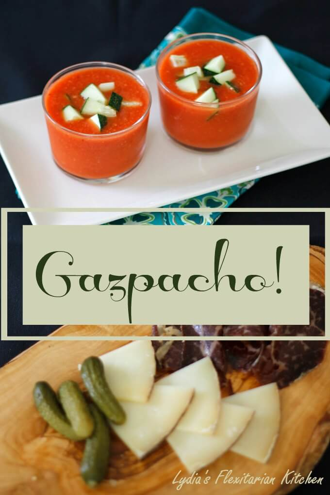 Our take on Gazpacho, the iconic soup of Spain ~ Lydia's Flexitarian Kitchen