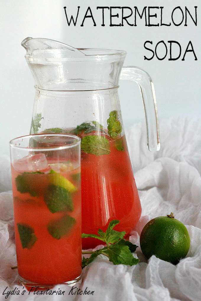Watermelon Soda ~ Lydia's Flexitarian Kitchen