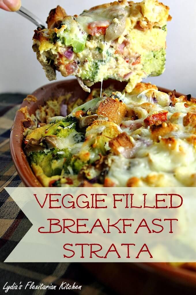 Veggie Filled Breakfast Strata ~ Lydia's Flexitarian Kitchen