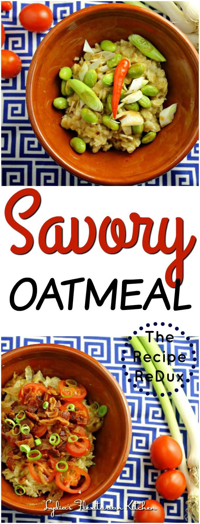 Savory Oatmeal ~ Wake Up Breakfast with #TheRecipeReDux ~ Lydia's Flexitarian Kitchen