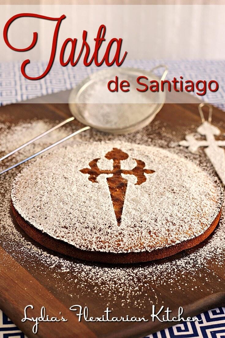 Tarta de Santiago ~ #CaminoFlavors ~ Lydia's Flexitarian Kitchen