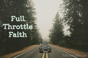 Full Throttle Faith