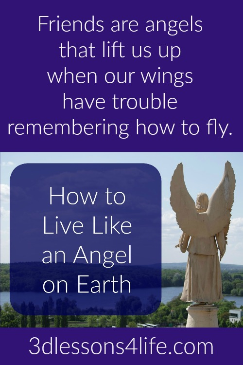 How to Live LIke an Angel on Earth