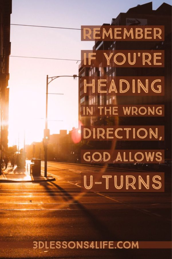 How to Make a U-Turn with God | 3dlessons4life.com