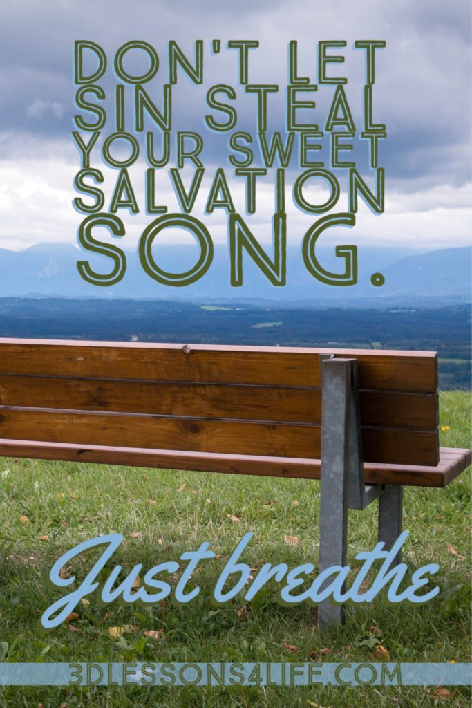 Sweet Salvation | Just Breathe for 31 Days - Day 9 | 3dlessons4life.com