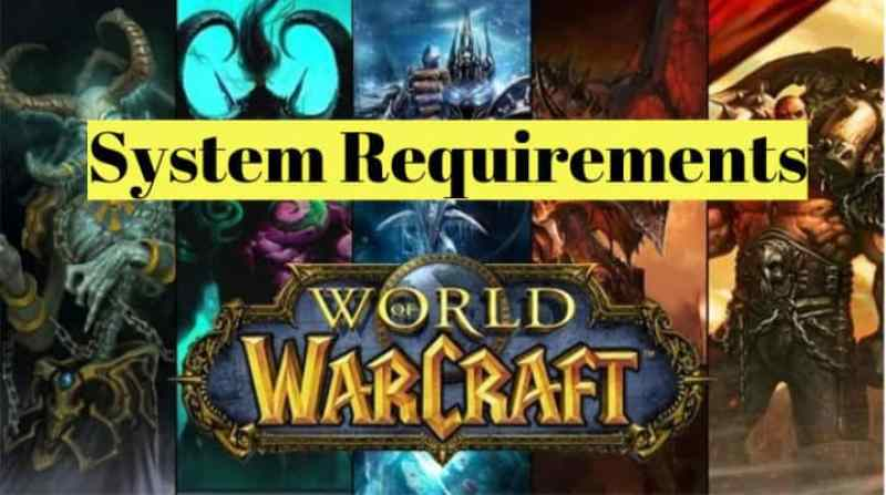 World of Warcraft System Requirements