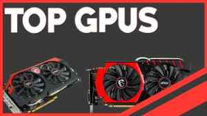 Best Graphics Cards For Gaming