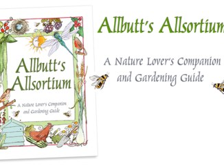 Lynne Allbutt - Allbutt's Allsortium, A Nature Lover's Companion and Gardening Guide.