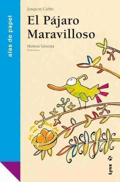 El Pájaro Maravilloso book cover image