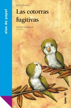 Las cotorras fugitivas book cover image