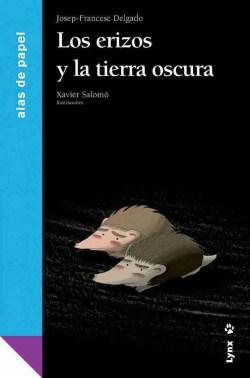 Los erizos y la tierra oscura book cover image