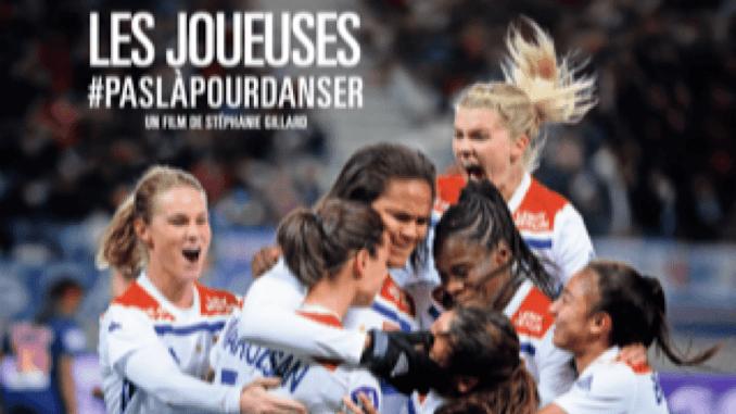 film documentaire sur l'équipe féminine de l'OL
