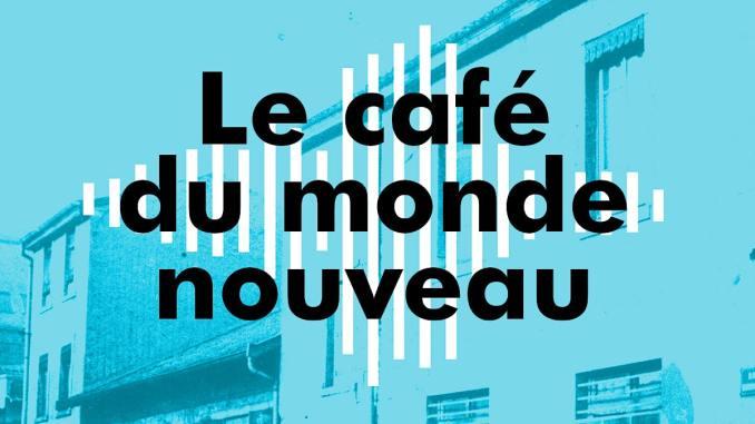 Le Café du Monde Nouveau s'installe à la Halte de Nuit L'Escale