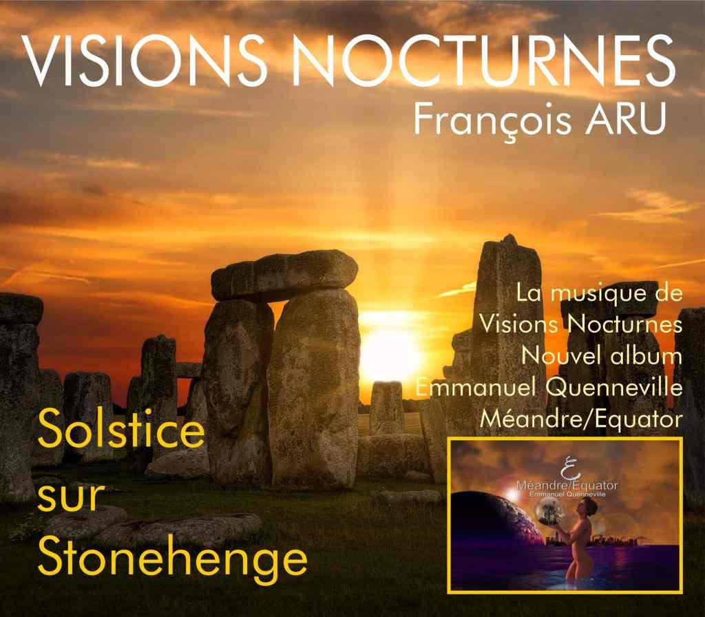 visions nocturnes solstice sur stonehenge