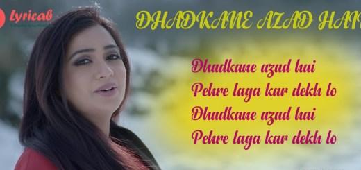 Dhadkane Azad Hain lyrics