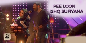 Pee Loon Ishq Sufiyana lyrics