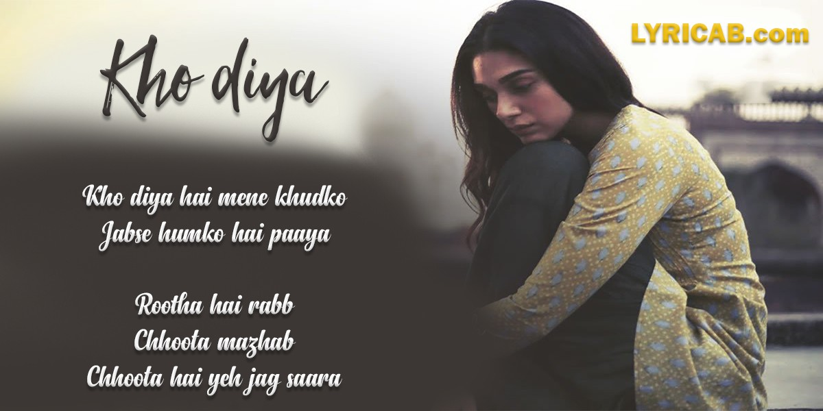 Kho Diya Song lyrics