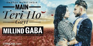 Main Teri Ho Gayi song lyrics