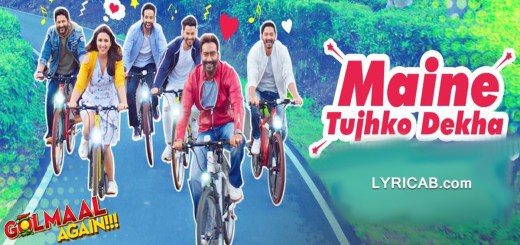 Maine Tujhko Dekha song lyrics