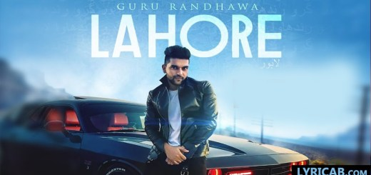 Lahore song lyrics