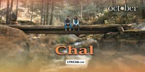 Chal song lyrics