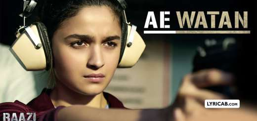 Ae Watan song lyrics