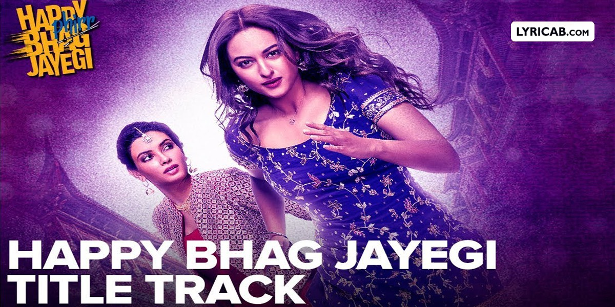 Happy Bhag Jayegi Title Song Lyrics