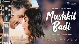 Mushkil-Badi-lyrics