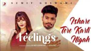 Ishare Tere Karti Nigah Lyrics - Sumit Goswami