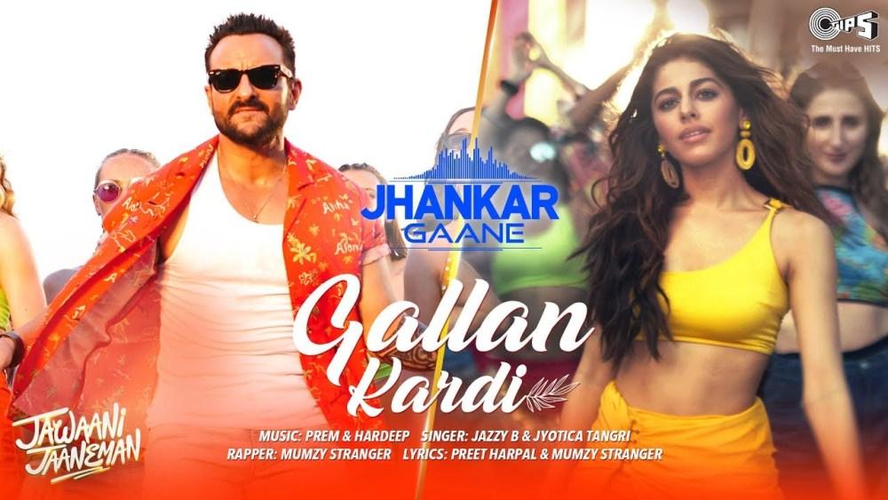 Gallan Kardi - Jawaani Jaaneman Lyrics in English