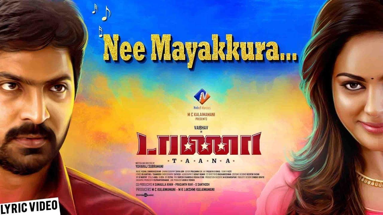 You are currently viewing Nee Mayakkura Song Lyrics In English – Taana Tamil