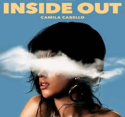 Inside Out lyrics in English - Camila Cabello Lyrics