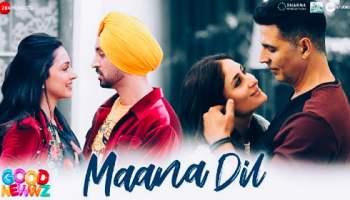 Maana Dil Lyrics - Good Newwz