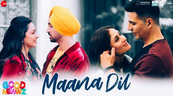 Maana Dil Lyrics - Good Newwz